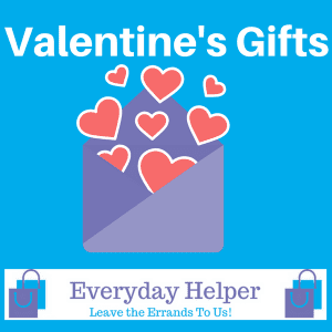 Valentine's gifts from Your Everyday Helper
